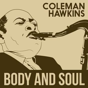 Coleman Hawkins Quintet - Body and Soul