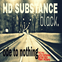 HD Substance - Ode To Nothing
