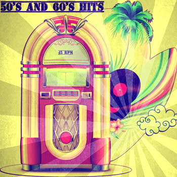 Various Artists - 50's and 60's Hits
