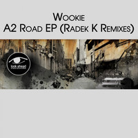 Wookie - A2 Road EP (Radek K Remix)