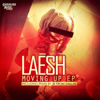 Laesh - Moving Up EP
