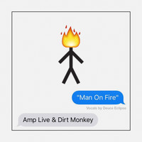 Amp Live - Man On Fire