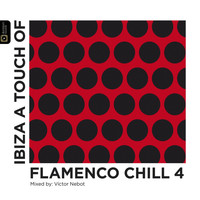 Victor Nebot - Flamenco Chill 4