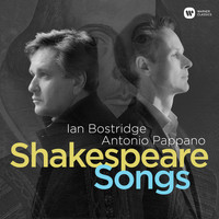 Ian Bostridge - Shakespeare Songs