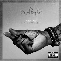 Schoolboy Q - THat Part (Black Hippy Remix [Explicit])