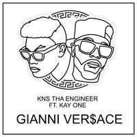 Kay One - Gianni Ver$Ace (feat. Kay One)