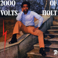 John Holt - 2000 Volts of Holt (Bonus Track Edition)