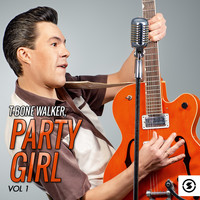 T-Bone Walker - Party Girl, Vol. 1