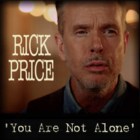 Rick Price - You Are Not Alone