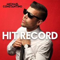 Hit Record (2016) | Michael Constantino | MP3 Downloads | 7digital United  States