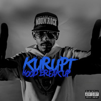 Kurupt - Hood Break Up