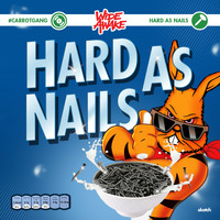 Wide Awake - Hard As Nails Vol. 1