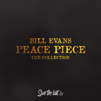 Bill Evans - Peace Piece (The Collection)