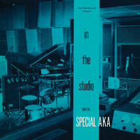 The Special AKA - In the Studio (2002 Remaster)