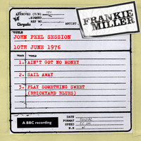 Frankie Miller - John Peel Session (10 June 1976)