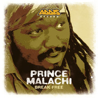 Prince Malachi - Break Free