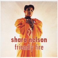 Shara Nelson - Friendly Fire