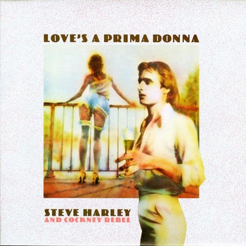 Steve Harley & Cockney Rebel - Love's a Prima Donna (1997 Remaster)