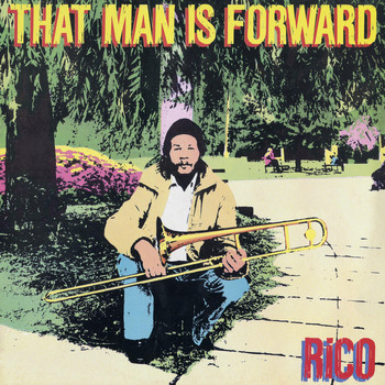 Rico - That Man Is Forward