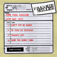 Frankie Miller - John Peel Session (16 May 1977)