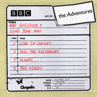 The Adventures - BBC Session 3 (22 June 1985)