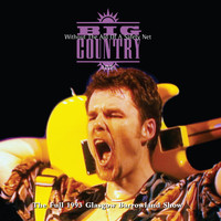 Big Country - Without the Aid of a Safety Net (Live) (Deluxe Version)