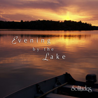 Dan Gibson's Solitudes - Evening by the Lake