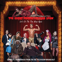 Various Artists - The Rocky Horror Picture Show: Let's Do the Time Warp Again