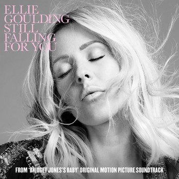 "Ellie Goulding - Still Falling For You (From ""Bridget Jones's Baby"" Original Motion Picture Soundtrack)"