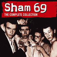 Sham 69 - The Complete Collection (Explicit)