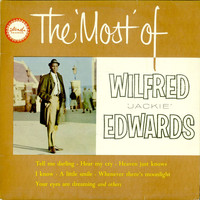 Jackie Edwards - The Most of Wilfred Jackie Edwards