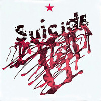Suicide - Suicide (1998 Remastered Version)