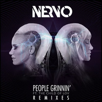 Nervo - People Grinnin' (feat. The Child Of Lov) (Remixes)