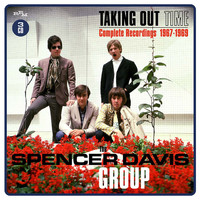 Spencer Davis Group - Taking Time Out: Complete Recordings 1967-1969