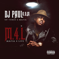 DJ Paul - Mafia 4 Life (Explicit)