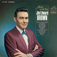 Jim Ed Brown - Alone with You