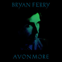 Bryan Ferry - Avonmore - The Remix Album