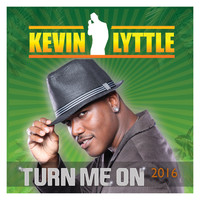 Kevin Lyttle - Turn Me On 2016