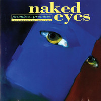 Naked Eyes - Promises, Promises: The Very Best of Naked Eyes
