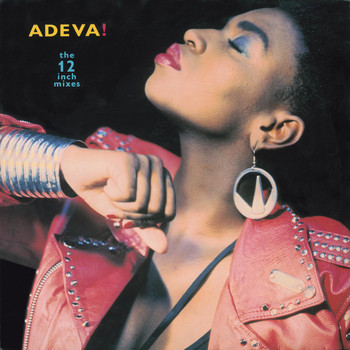 "Adeva - The 12"" Mixes"