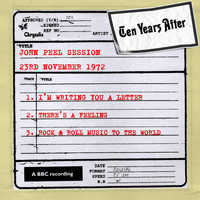 Ten Years After - John Peel Session (23 November 1972)