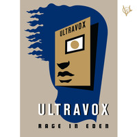 Ultravox - Rage in Eden (2008 Remaster)