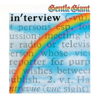 Gentle Giant - Interview (2012 Remaster)