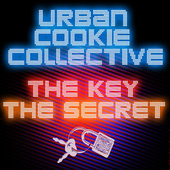 Urban Cookie Collective - The Key, the Secret (Remixes)