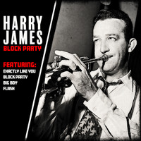 Harry James - Harry James - Block Party