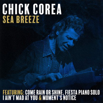 Chick Corea - Sea Breeeze