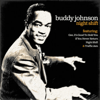 Buddy Johnson - Night Shift