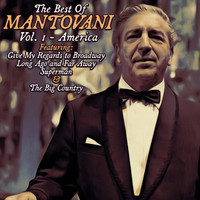Mantovani - The Best of Mantovani Vol. 1 - America