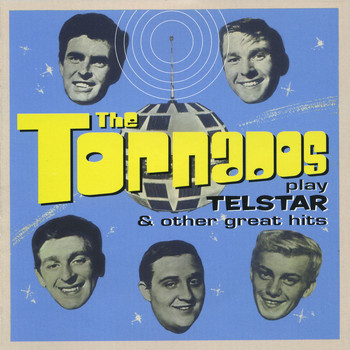 The Tornados - The Tornados Play Telstar And Other Great Hits