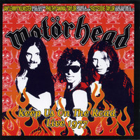 Motörhead - Keep Us on the Road - Live 1977